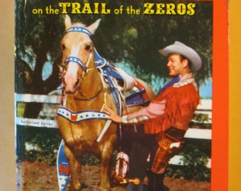 Roy Rogers on the Trail of the Zeroes by Packer Elton