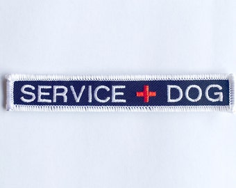 "Service Dog Patch - new size - .75"" x 4.75"" embroidered SERVICE DOG patch - Service Dog Patch"
