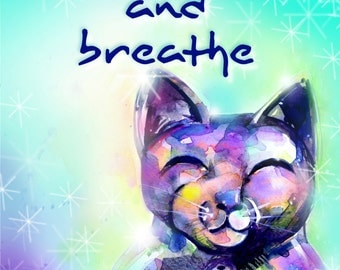"Buddha Cat Art, painting art archival Giclée Cat print from original painting ""Smile and Breathe""  by Kathy Morton Stanion EBSQ"