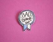 Bad B Award Brooch / Pin