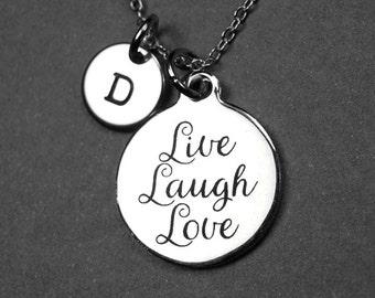 Live Laugh Love necklace, live necklace, laugh necklace, love necklace, live laugh love, inspirational quote, initial necklace, monogram