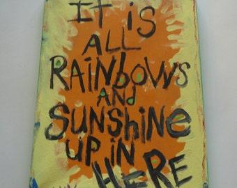 Rainbows And Sunshine Original Word Art Painting on Canvas