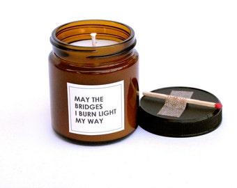 Funny Burn Bridges Scented Jar Candle