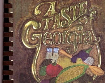 A TASTE Of GEORGIA Cookbook Newnan, GA Junior Service League Cook Book