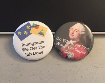 Hamilton Inspired - Button or Magnet