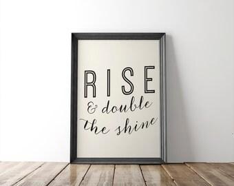 "Inspirational Quote Fine Art Print // typography print // wall art // wall decor // nursery art // bedroom decor // ""rise and shine"""