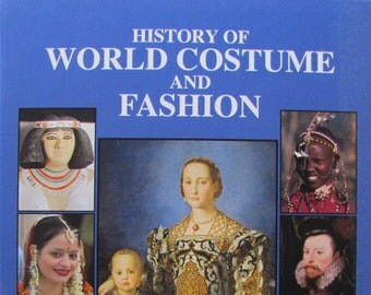 History of World Costume and Fashion, Hill, Costume History Textbook, 1st edition, 2010, Fashion Book, Costume Book, Survey of Dress