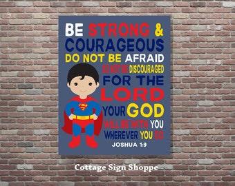 Joshua 1:9,Be Strong and Courageous,Be Strong & Superhero Nursery,DIGITAL, YOU PRINT, Kids Scripture Art,Christian Nursery Art