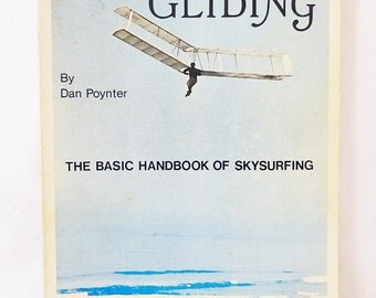 Hang Gliding basic handbook of skysurfing first edition 1973 paperback aviation