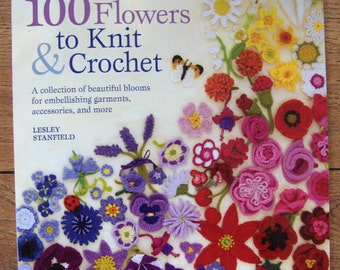 2009 knit crochet patterns 100 FLOWERS to Knit and Crochet