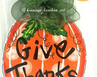 FREE SHIPPING - Give Thanks Pumpkin Door Hanger - Bronwyn Hanahan Art
