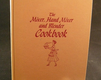"""Mid Century 1950s Cookbook Titled """" Mixer, Hand Mixer and Blender Cookbook"""" Spencer Press 1954m Mid Century Cooking, Moms Cookbooks, Fun 50s"""