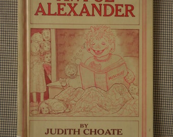 Awful Alexander by Judith Choate