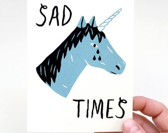 Sad Times - Screen Printed Sympathy Card