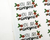 Shop Exclusive - You Are Awesome -  handlettered and handdrawn with red flowers - you're awesome
