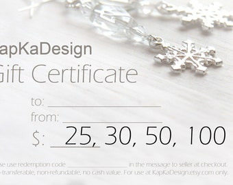 KapKaDesign Jewelry Gift Certificate, Custom Dollar Gift Card, Last Minute Gift, Jewelry or Accessory Gift for Man or Woman