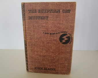 The Egyptian Cat Mystery by John Blaine - A Rick Brant Electronic Adventure - Illustrated 1961