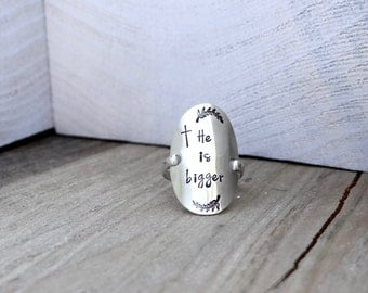 """Hand Stamped Sterling Silver Ring with """"He is bigger"""" Inspirational, Christian, boho chic Jewelry."""