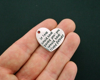 2 Memorial Charms - If love could have saved you, you would have lived forever - Antique Silver Tone Heart - SC5889