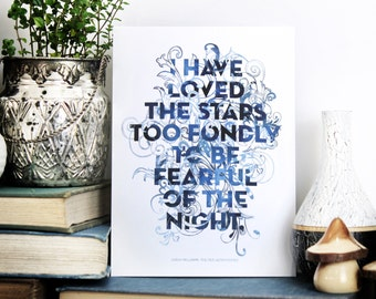 I have Loved The Stars Too Fondly, Typographic print, Chatty Nora, English poetry, The Old Astronomer Poem, Quote Art, 6x8 inch print