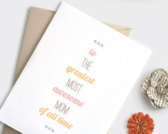 Mothers Day Card - Pastel Mom Birthday Card - To the Greatest Most Awesome Mom of All Time - Typography Recycled Card
