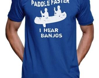 Paddle Faster I Hear Banjos T-Shirt Funny Novelty Gift Movie Womens Graphic Tees Mens Kids Matching T Shirt Camping Shirt Hiking Camp Kayak