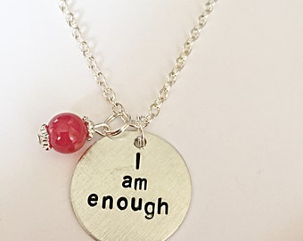 I Am Enough Necklace - Positive Quote Necklace - Hand Stamped Necklace - Motivational Necklace - I Am Enough Jewelry - Gift For Her