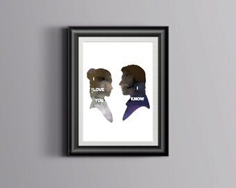 Han and Leia Star Wars Quote Wall Art Print Printable digital instant download wedding mr and mrs just married