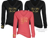 12 Bride and Bridesmaids That's What She Said Long Sleeve Vneck Shirts, Monogrammed - I Said Yes!