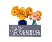 Seek adventure wood sign, colorful wood sign, adventure art, nursery wood sign, tribal letters, tribal wood sign
