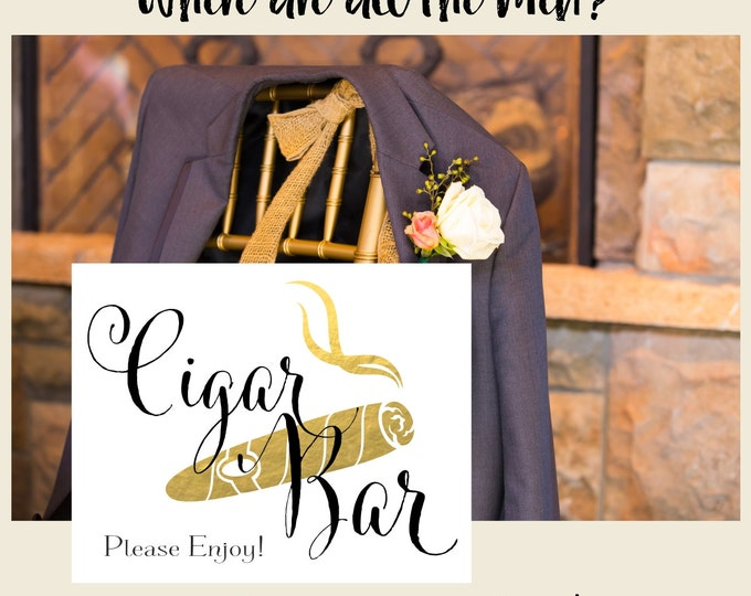 Cigar Bar Sign | DIY PRINTABLE | Wedding Cigar Bar