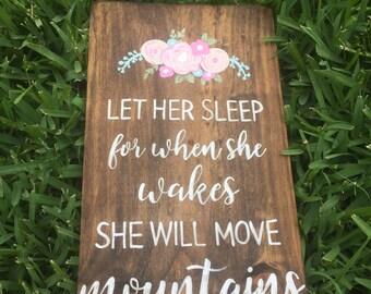 Let Her Sleep wood sign