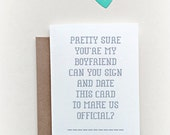 "Let's ""Make it Official"" greeting card, dating card, relationship card, new boyfriend, new relationship"