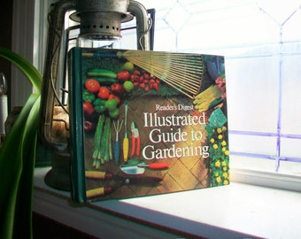 Illustrated Guide To Gardening Vintage Reader's Digest Book