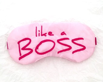 LIKE A BOSS sleep mask