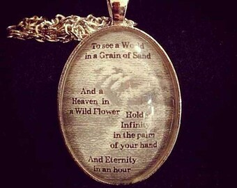 Bookish necklace:  Blake - To see a world in a grain of sand...