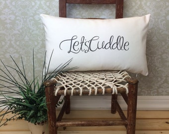Lets Cuddle Pillow, Romantic Pillow Cover, Oblong Pillow, Valentine Gift, Cuddle Pillow, Lumbar Pillow, Spouse Gift