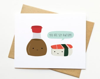 Soy Awesome Sushi Pun Kawaii Cute Illustration Card