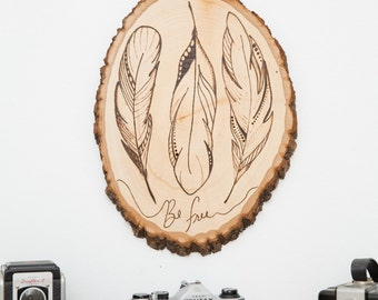 Be Free Feather Wood Burned Wall Art