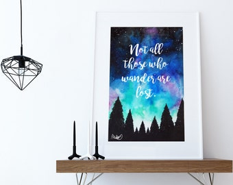 "J.R.R. Tolkein Quote Print ""Not all Those who Wander are Lost"". Northern Lights Galaxy Milky Way Space Starry Night Sky Wall Art Print."