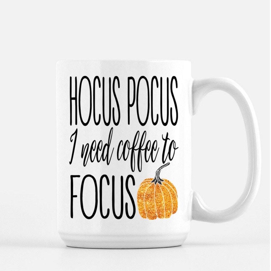 Coffee Quotes: Fall Coffee Mug Fall Mug Cute Coffee Mugs Hocus Pocus Mugs