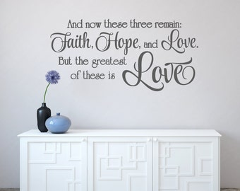 Scripture Wall Decal Faith Hope And Love Decal Love Vinyl Wall Decal    Corinthians 13: Part 95