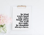 Be Kind || A5, typography art print, inspirational print, monochrome art, black and white art, always love, smile often, be thankful
