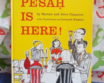 Vintage Jewish Passover Book Pesah is Here Hyman Alice Chanover 1956