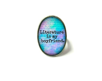 Literature is my Boyfriend Book Ring, Quote Jewelry, Book Page Jewelry Bookworm Ring, Nerdy Book Jewelry Book Page Ring, Book Lover Jewelry