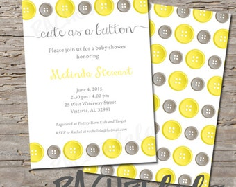 Cute as a Button, Yellow and Gray, Baby Shower invitation, Printable, DIY