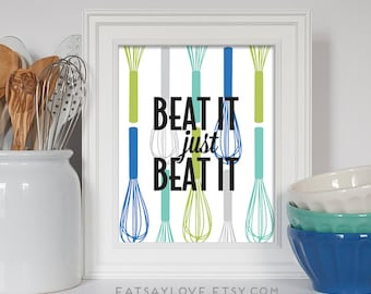 Whisk Print, Beat It Just Beat It, Baking Print, Baking Gift, Retro Kitchen Print, Colorful Kitchen Art, Kitchen Print, Kitchen Poster