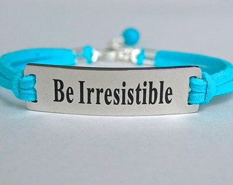 Be Irresistible , Stainless Steel Bracelet , Faux Suede Leather Cord, Be You , AdjustableW/ Ext. Chain,  ST755