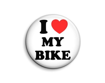 I love heart my bike - pinback button badge 1.5""