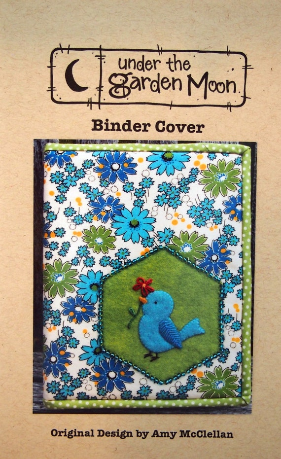 Binder Cover By Amy Mcclellan And Under The Garden Moon Sewing Pattern Packet Undated From